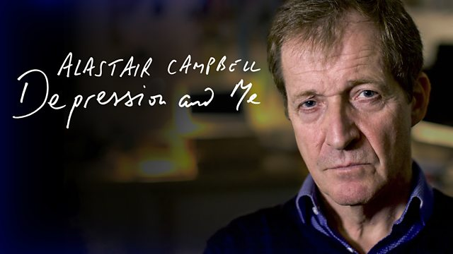 Alastair Campbell: Depression & Me.  Another Great Mental Health Documentary.